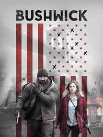 Bushwick - la critique du film