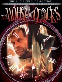 The house of clocks (La casa del tempo) - la critique