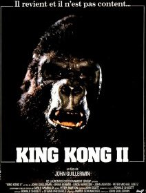 King Kong 2 - la critique du film