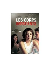 Les corps impatients - la critique
