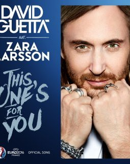 David Guetta - This One's For You, the film : l'hymne de l'Euro 2016 en version longue