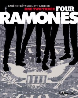 One Two Three Four Ramones - La chronique BD