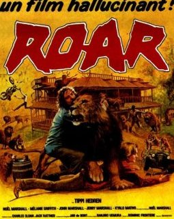 Roar - la critique du film