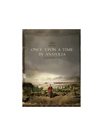 En direct de Cannes : Once Upon a Time in Anatolia