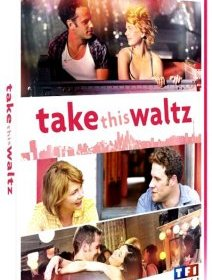 Take this waltz - l'inédit de Sarah Polley, critique et test DVD