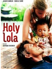 Holy Lola - la critique