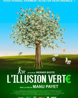L'illusion verte - la critique du film