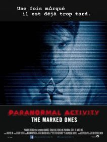 Paranormal activity The Marked Ones - l'affiche française