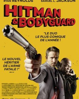 Hitman & Bodyguard - la critique du film