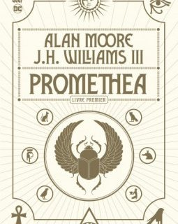 Promethea . Livre premier - Alan Moore, J.H. Williams III - chronique BD