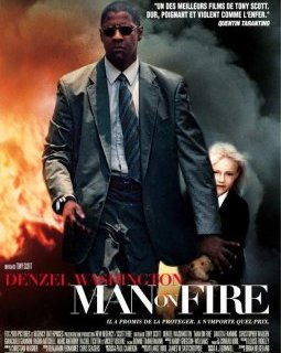 Man on Fire - critique du film