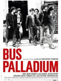 Bus Palladium - la critique