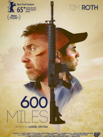 600 Miles - la critique + le test DVD