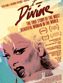 I am Divine - la critique du documentaire