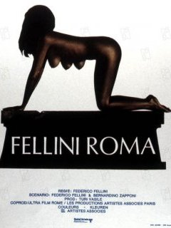 Fellini Roma - la critique du film + le test Blu-ray