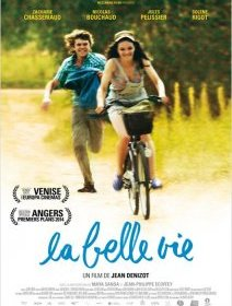 La Belle Vie - la critique du film