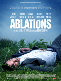 Ablations - la critique du film (montage Gérardmer)