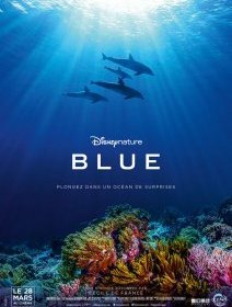 Blue - la critique du Disney Nature