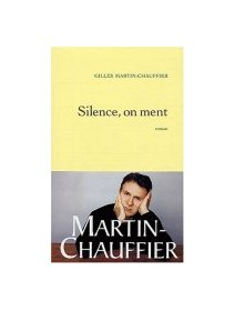 Silence, on ment - la critique du livre