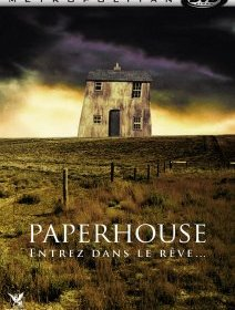 Paperhouse - la critique + le test DVD