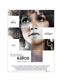 Frankie and Alice - Halle Berry vise l'Oscar