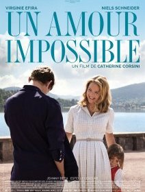 Un amour impossible - la critique du film