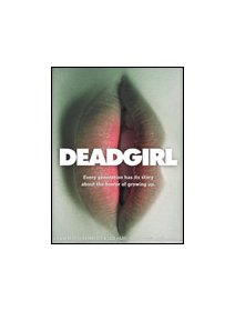 Deadgirl - la critique
