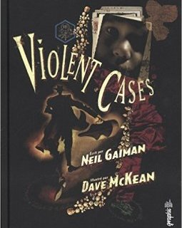 Violent Cases - La chronique BD