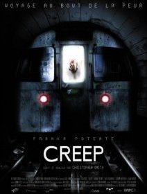 Creep - la critique