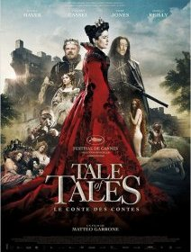 Tale of Tales - la critique du film