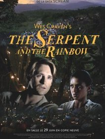 The serpent and the rainbow (L'emprise des ténèbres) - la critique du film