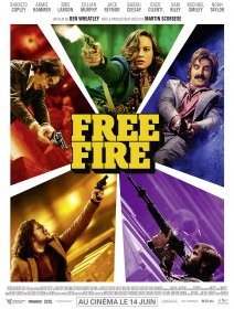 Free Fire - la critique du film