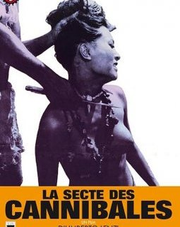 La secte des cannibales - la critique du film