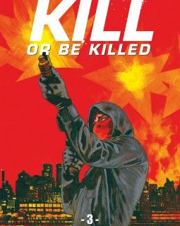 Kill or be killed . T.3 - La chronique BD