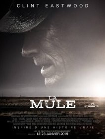 La mule - la critique du film
