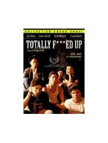 Totally F***ed up - la critique + test DVD
