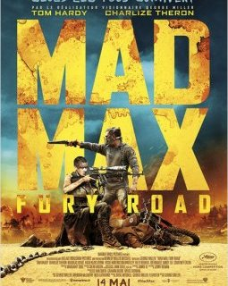 Mad Max : Fury Road - la critique du film