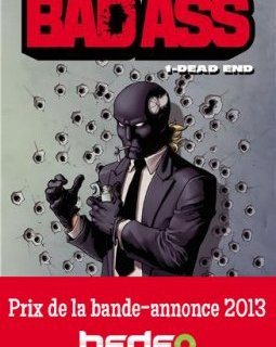 Prix Bedeo de la bande-annonce 2013 : the winner is BAD ASS