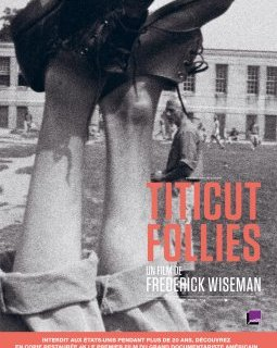 Titicut Follies - la critique + le test DVD