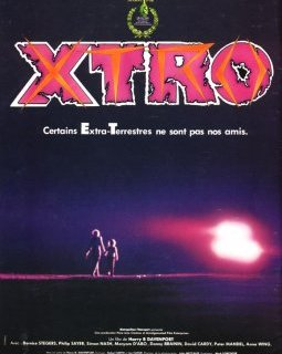 Xtro - la critique + test DVD