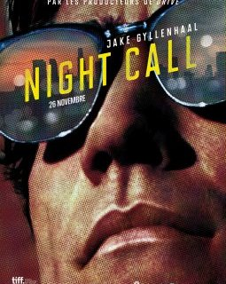 Night Call : Jake Gyllenhall deviendra-t-il le nouveau Ryan Gosling ?