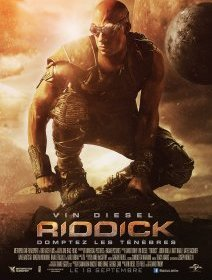 Riddick - la critique du film