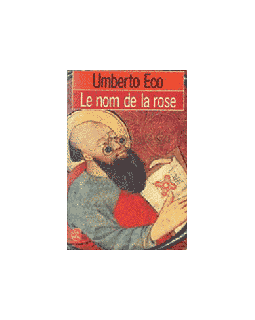 Le Nom de la rose - Umberto Eco- La critique