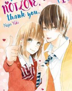 This is not love, thank you . T.1 - La chronique BD