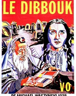 Le dibbouk - la critique du film