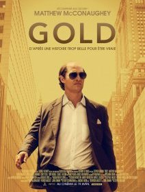 Gold - la critique du film