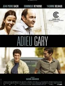 Adieu Gary - la critique du film