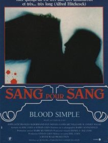 Sang pour sang (Blood Simple) - Joel & Ethan Coen - critique