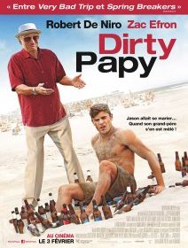 Dirty Papy - la critique du film