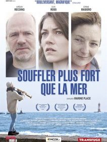Souffler plus fort que la mer - la critique du film